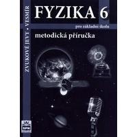 Fyzika 6 – Zvukové jevy, Vesmír - metodická příručka pro ZŠ