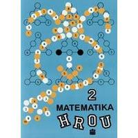 Matematika hrou 2 - sbírka úloh pro 2.ročník ZŠ