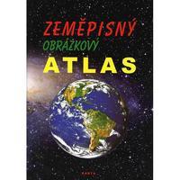 Zeměpisný obrázkový atlas - učební pomůcka pro 2.stupeň ZŠ praktické