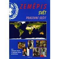 Zeměpis Svět - pracovní sešit pro 2.stupeň ZŠ a ZŠ praktické