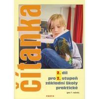 Čítanka 2.díl - pro 2.stupeň ZŠ praktické (pro 7.ročník)