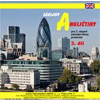 Základy angličtiny 3.díl - CD pro 2.stupeň ZŠ praktické (8.ročník)