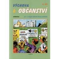 Výchova k občanství 4.díl - učebnice pro 2.stupeň ZŠ praktické (10.ročník)