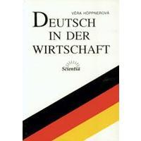 Deutsch in der Wirtschaft - pro studenty ekonomických oborů