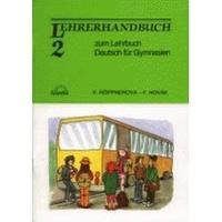 Deutsch für Gymnasien 2 - Lehrerhandbuch zum Lehrbuch