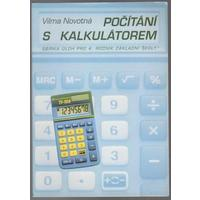 Počítání s kalkulátorem - sbírka úloh pro 4. ročník ZŠ