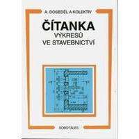 Čítanka výkresů ve stavebnictví pro SOU a SPŠ stavební
