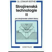 Strojírenská technologie II. pro strojírenské učební obory / DOPRODEJ