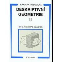 Deskriptivní geometrie II.  pro 2.ročník SPŠ stavebních