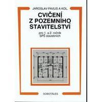 Cvičení z pozemního stavitelství  pro 1. a 2.ročník SPŠ stavebních