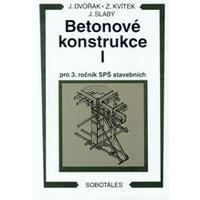 Betonové konstrukce I. pro 3.ročník SPŠ stavební  DOPRODEJ