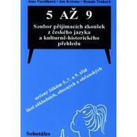 5 až 9 soubor přijímacích zkoušek z českého jazyka a kulturně-historického přehledu