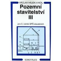 Pozemní stavitelství III. pro 3.ročník SPŠ stavebních