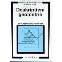 Deskriptivní geometrie I. pro 1.ročník SPŠ stavebních