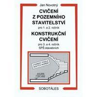 Cvičení z pozemního stavitelství pro 1.a 2.roč., Konstrukční cvičení pro 3.a 4.roč.SPŠ