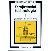 Strojírenská technologie I. pro strojírenské učební obory