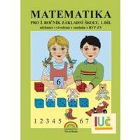 Matematika pro 1.ročník ZŠ - 1.díl pracovní učebnice