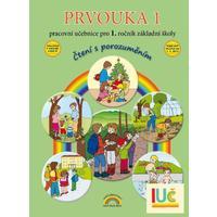 Prvouka 1 - pracovní učebnice pro 1.ročník ZŠ (čtení s porozuměním)