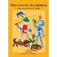 Zkus rýsovat s Kryšpínkem - pracovní sešit pro 3.ročník ZŠ