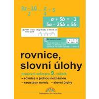 Rovnice, slovní úlohy - pracovní sešit pro 9.ročník ZŠ