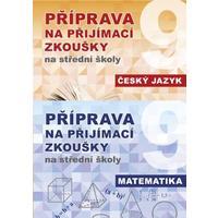 Příprava na přijímací zkoušky na střední školy 9.ročník - Český jazyk + Matematika /komplet/