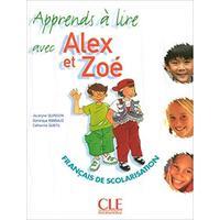 Alex et Zoé Apprends á lire avec /4couleurs,32pages/ Francais de scolarisation