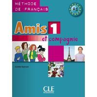Amis et compagnie 1 - Livre d'Eleve Méthode de francais (učebnice)