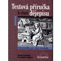 Textová příručka k výuce dějepisu I.