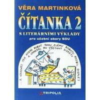 Čítanka 2 s literárními výklady - pro učební obory SOU