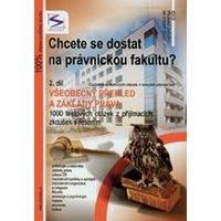 Chcete se dostat na právnickou fakultu? - 2.díl všeobecný přehled,základy práva