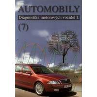 Automobily 7 - Diagnostika motorových vozidel I.