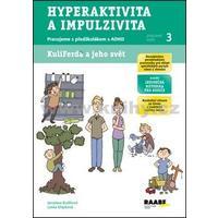Pracujeme s předškolákem s ADHD - (PS-3) Hyperaktivita a impulzivita
