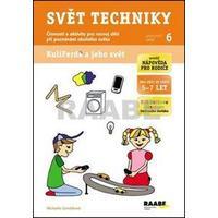 Činnosti a aktivity pro rozvoj dětí... (PS6) Svět techniky