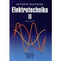 Elektrotechnika II. pro SOŠ a SOU (A.Blahovec)