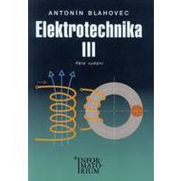 Elektrotechnika III. pro SOŠ a SOU  (A.Blahovec)