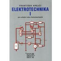 Elektrotechnika I. pro 2.ročník UO Automechanik  (F.Krejčí)