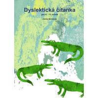 Dyslektická čítanka pro 4. a 5.ročník