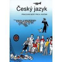 Český jazyk pro 8. ročník - pracovní sešit