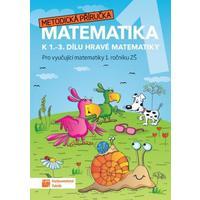 Hravá matematika 1.ročník - metodická příručka k 1.-3.dílu