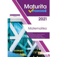 Maturita v pohodě 2021 - Matematika