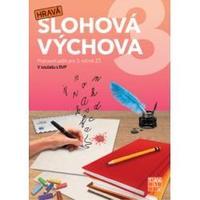 Hravá slohová výchova 3 - pracovní sešit pro 3.ročník ZŠ