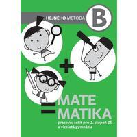 Matematika B - pracovní sešit pro 2.stupeň ZŠ  a VG  (Hejného metoda)