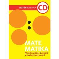 Matematika CD - příručka učitele pro 2.stupeň ZŠ  a VG (Hejného metoda)
