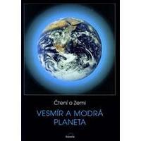 Čtení o Zemi pro ZŠ - Vesmír a Modrá planeta   DOPRODEJ