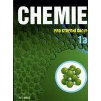 Chemie pro SŠ - 1a