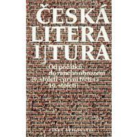 Česká literatura 1 - Od počátků do raného obrození    DOPRODEJ