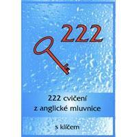 222 cvičení z anglické mluvnice s klíčem