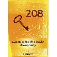 208 cvičení z českého jazyka - slovní druhy I. s klíčem