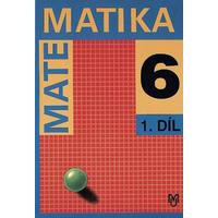 Matematika pro 6. ročník ZŠ - 1.díl učebnice