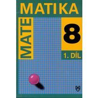 Matematika pro 8. ročník ZŠ - 1.díl učebnice